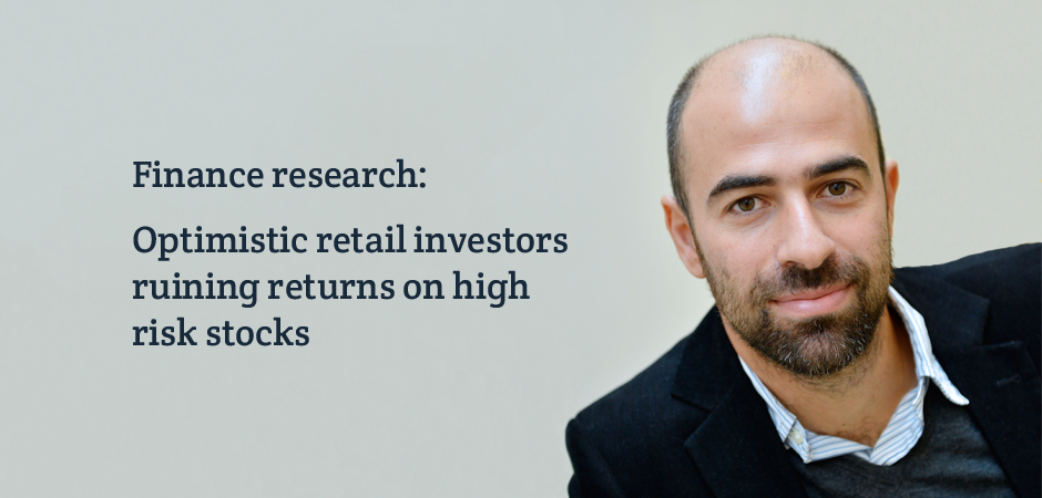 High risk stocks are seeing their value overblown by retail investors new research has found