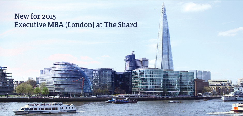 Study the UK's top Executive MBA at The Shard in London part-time over two years